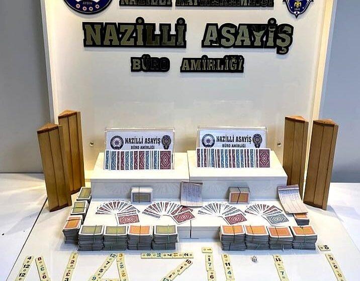 Nazilli'de kumar operasyonu.